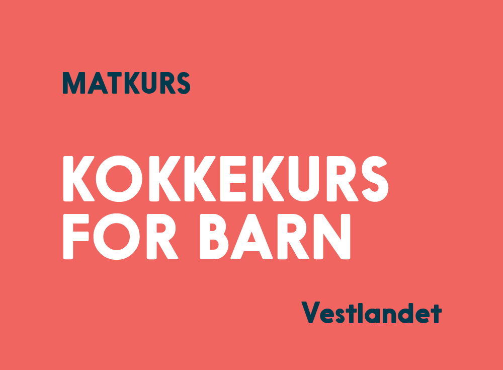 Kokkekurs for barn Vestlandet