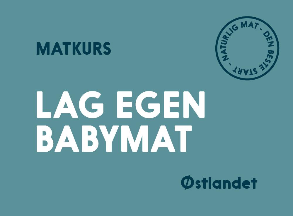Lag egen babymat kurs Østlandet