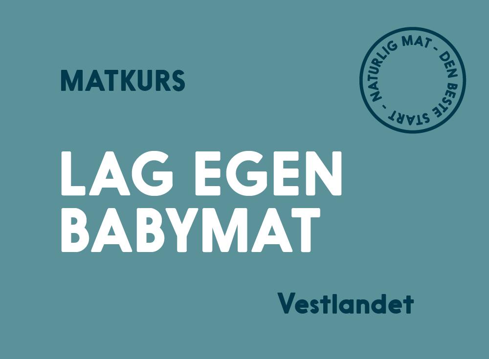 Lag egen babymat kurs Vestlandet