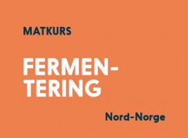 Kveldskurs i fermentering, Tromsø