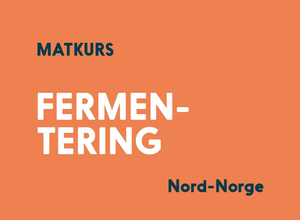 Fermentering Kurs Nord-Norge