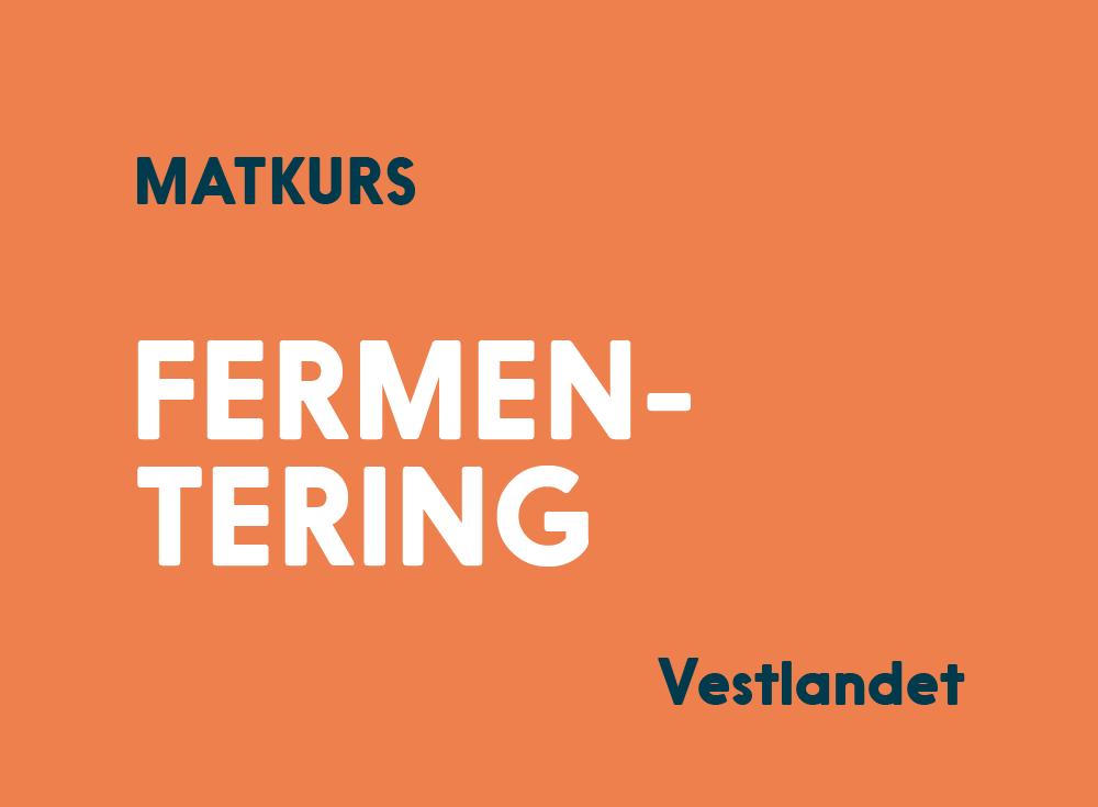 Fermentering Kurs Vestlandet