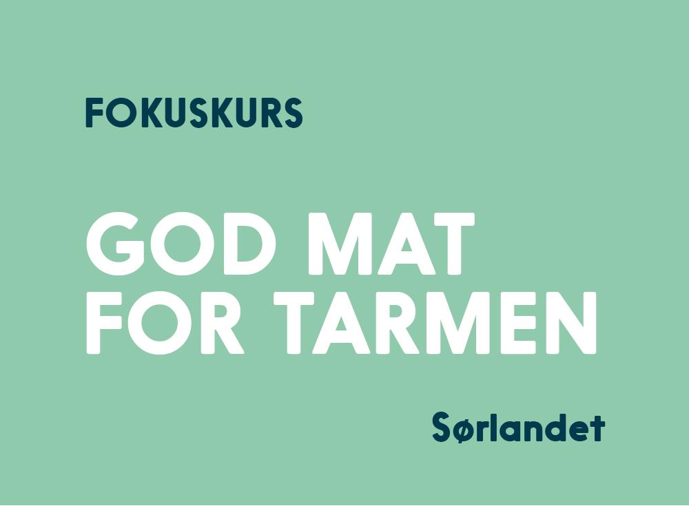 God Mat For Tarmen Kurs Sørlandet