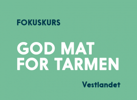 Mat og drikke for god tarmhelse