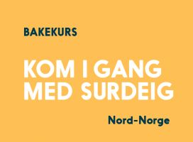 Surdeigsbrød, Tromsø 14.mars